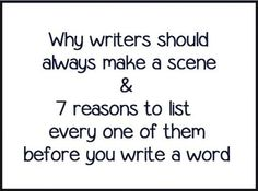 Why Writers Should Always Make a Scene - Writers Write