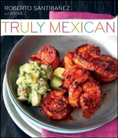 authentic mexican food recipes with pictures | Authentic Mexican Cooking Recipes | Mexican Food Recipes