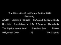 An hour of music from The Alternative Great Escape Festival 2014 - YouTube video.