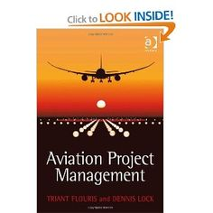 Amazon.com: Aviation Project Management (9780754673958): Triant G. Flouris and Dennis Lock: Books