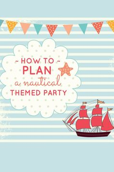 How to Plan a Nautical Birthday Party - Kids Activities Blog