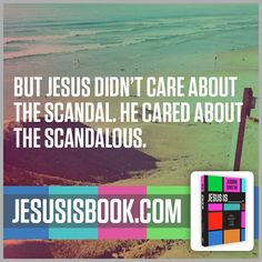 From JESUS IS_____ by Judah Smith