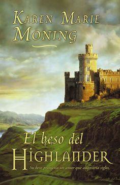 El beso del highlander de Karen Marie Moning