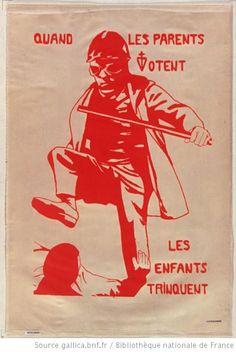 [Mai 1968]. Faculté des sciences. Quand les parents votent les enfants trinquent, Faculté des sciences : [affiche]
