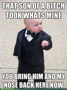 like a boss, laugh, heart, giggl, funni, baby memes, baby monitor, kids, babi godfath
