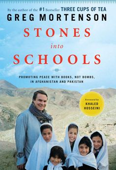Stones into Schools, the continuing story of Greg Mortenson. Reaching into the farthest corners and shining the light of education. Truly hopeful, inspirational, and all around wonderful.