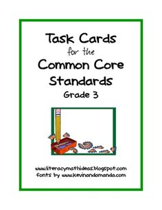 This sample is from my TpT product, Common Core Standards Task Cards:  Grade 2.The collection of 40 task cards is aligned to the Grade 3 Common...