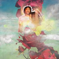 Iman Omari - (VIBE)rations LP (Full Album Stream) by Iman Omari on SoundCloud