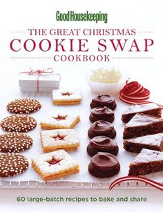 Good Housekeeping The Great Christmas Cookie Swap Cookbook