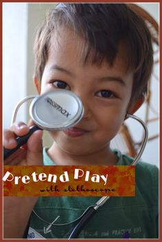The Practical Mom: Pretend Play: with a Stethoscope