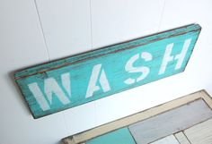 laundry room decor WASH wood sign beachy cottage by OldNewAgain LOVE LOVE LOVE