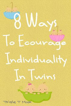 holm twin, enourag individu, parent, encourag individu, grand babi, mum, twins individuality, compar twin, kid