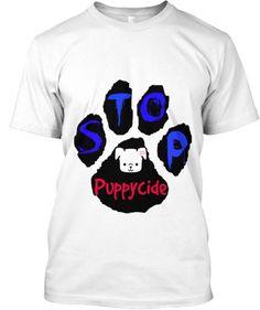Stop Puppycide | Teespring