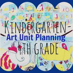 Planning an art unit for K-4. Awesome lessons for kindergarten, 1st, 2nd, 3rd, and 4th grade for an entire cohesive unit!