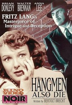 A film triumph by Fritz Lang. A fictitious story about the aftermath of the assassination of Reinhard Heydrich, the Hangman of Prague