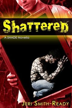 Shattered (Shade, #3.5)