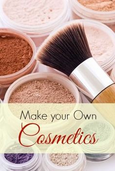 Home Made Cosmetics - learn how to make your own foundation, blush, eye liner and mascara