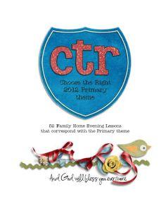 primari theme, choose the right, church, famili, fhe lesson, lds, 2012 primari, 2012 theme, kid