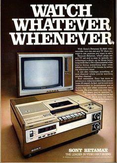 Sony Betamax 1978 - Was the superior system, but VHS had the success