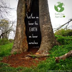 """""""When we honor the EARTH, we honor ourselves.""""  Everyday is Earth Day, but on April 22nd, we give our Mother a little extra love <3 honor, photographi natur, april 22, earth day quotes, natur earth, mother earth, environ quot, happi earth, live"""