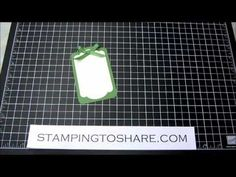 Super quick video that shows how to layer a Two Tags Die with a label die from the Framelits Collection.