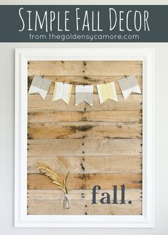 Simple Fall Decor by @goldensycamore | Easy Pallet Projects for an adorable DIY Art Display