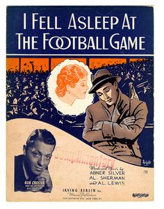 """I Fell Asleep at the Football Game"" sheet music from 1935. Did anyone fall asleep when the lights went out?"