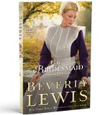The Bridesmaid by Beverly Lewis. Love Amish Fiction.