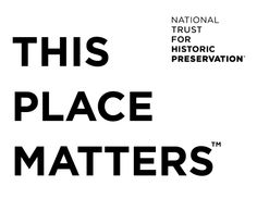 This Place Matters campaign