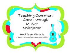 Teaching Common Core through Music: Kindergarten
