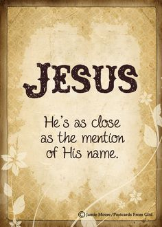 Speak the name of the Lord Jesus.