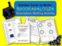 October Descriptive Writing Activity:  Spookapalooza Invite to Write from Reading Innovations on TeachersNotebook.com -  (13 pages)  - �Invite to Write� is a unique way to spark motivation in your student writers. All of my �Invite to Write� lessons include a special invitation to a writing party! Kids love to come into the classroom to see a writing invitation on their desk. When I cond