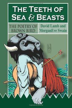 Brown Bird - The Teeth of Sea & Beasts