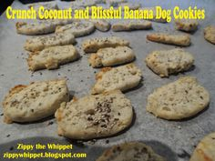 Zippy the Whippet: Tasty Tuesday: Crunch-Coconut with Blissful Banana Dog Cookies