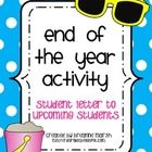 End of the Year Activity- Student Letter to Upcoming Students