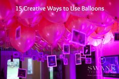 15 Creative Ideas for Balloon Decorations   B-days, Wedding, Holidays or any other celebration.