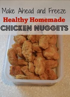 Make Ahead- Healthy Homemade Chicken Nuggets