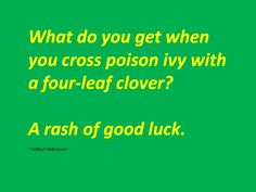 St. Patrick's Day Joke!  One I can tell my kids.