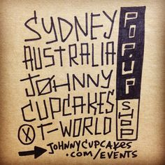 Johnny Cupcakes heads down under to launch their Sydney pop-up store! #Branding #PopUp #Australia johnni cupcak, nice tag, cupcak head, tag handwritten