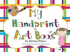 Hand print art book--includes 12 monthly poems and an ending poem.  Ideal for making a memory book to give to parents at the end of the school year.  $3.50 monthly handprint art, books, school, handfootprint craft, hand prints, book covers, art book, classroom ideas, kid
