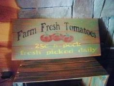 rustic sign Farm Fresh Tomatoes by mockingbirdprimitive on Etsy, $22.95