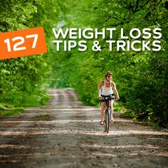 127 Weight Loss Tips and Tricks