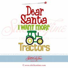 658 Christmas : Dear Santa I Want More Tractors Applique 5x7