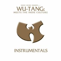 WuTang Meets The Indie Culture Instrumentals