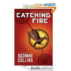 Catching Fire (Book 2) by Suzanne Collins 2012