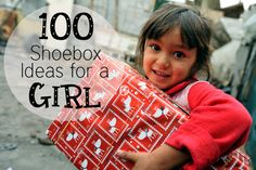 100 OCC Shoe box ideas for a girl. Rarely thought of: Band-aids! For our small group boxes! @caroline k. k. k. Lonas @Alyssa Frieberg @moxiethrift on etsy Clemens @Sally McWilliam McWilliam Crall Dowell @Stephanie Close Close Close Hubert