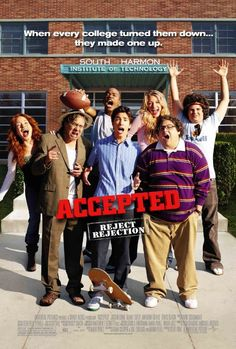 Accepted. Forever one of my favorites. Love this movie!! Are you happy I like it!!!