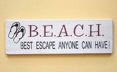 decor, beaches, beach sayings, lifes a beach quotes, life a beach, flip flops, beach signs and sayings, beach sign sayings, escap