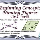 Geometry Beginning  Concepts Naming Figures Task Cards  In this set of 32 task cards and 32 matching annotated answer cards you will find cards mea...