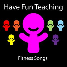 Have Fun Teaching Blog: Fitness CD  Fitness Songs, Exercise Songs, Movement Songs, Action Songs, Workout Songs, Fitness Songs for Kids